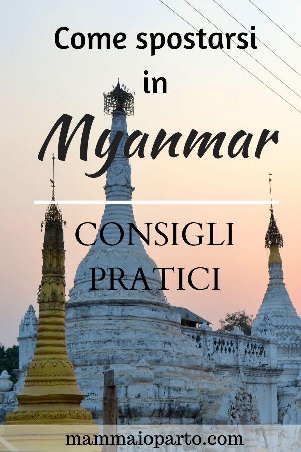 viaggio in myanmar come spostarsi - Come muoversi in Myanmar: consigli pratici