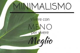 MINIMALISMO 1 270x180 - Minimalismo come stile di vita: vivere con meno e meglio