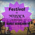 Festival di musica in europa 150x150 - Festival di Musica in Europa: quale scegliere?