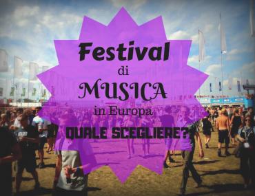 Festival di musica in europa 370x285 - Festival di Musica in Europa: quale scegliere?