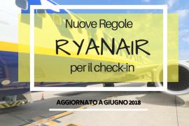 Ryanair Nuove Regole 270x180 - Ryanair: le nuove regole per il check-in online