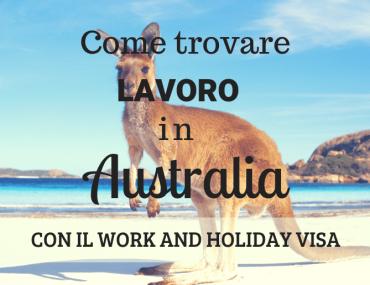 come trovare lavoro in australia con il working holiday visa