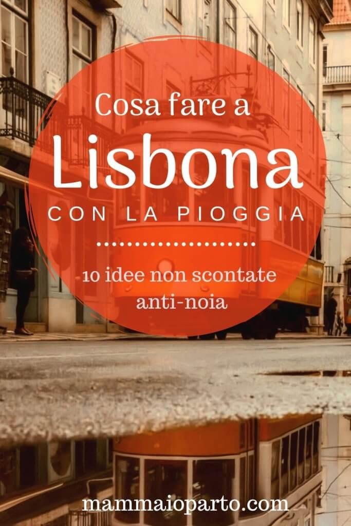 Cosa fare a Lisbona con la pioggia 683x1024 - Cosa fare a Lisbona con la pioggia: non solo musei!